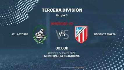 Previa partido entre Atl. Astorga y UD Santa Marta Jornada 32 Tercera División