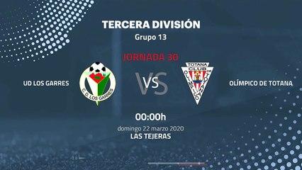 Previa partido entre UD Los Garres y Olímpico De Totana Jornada 30 Tercera División