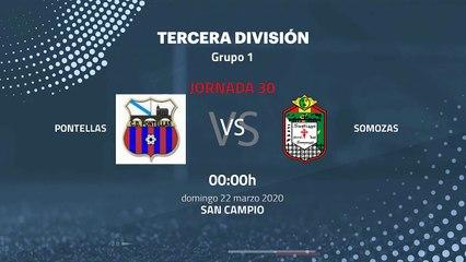 Previa partido entre Pontellas y Somozas Jornada 30 Tercera División