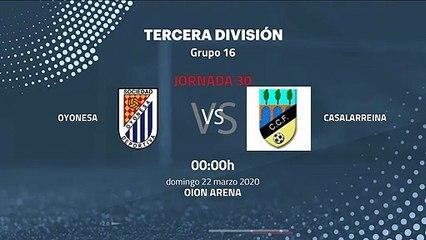 Previa partido entre Oyonesa y Casalarreina Jornada 30 Tercera División