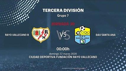 Previa partido entre Rayo Vallecano B y DAV Santa Ana Jornada 30 Tercera División