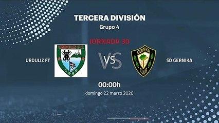 Previa partido entre Urduliz FT y SD Gernika Jornada 30 Tercera División