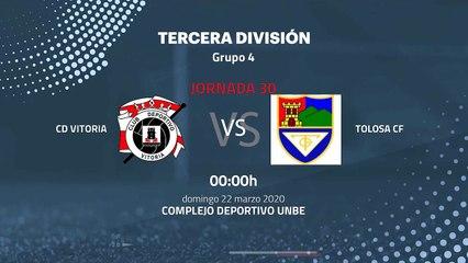 Previa partido entre CD Vitoria y Tolosa CF Jornada 30 Tercera División