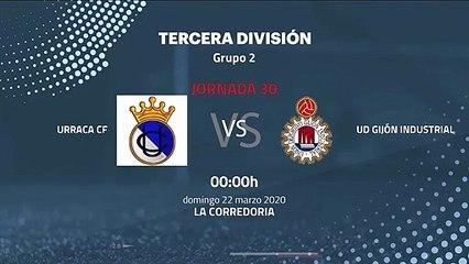 Previa partido entre Urraca CF y UD Gijón Industrial Jornada 30 Tercera División
