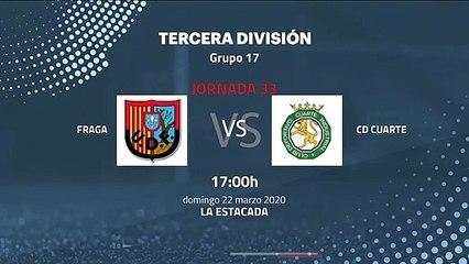 Previa partido entre Fraga y CD Cuarte Jornada 33 Tercera División