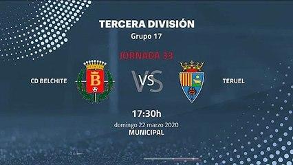 Previa partido entre CD Belchite y Teruel Jornada 33 Tercera División
