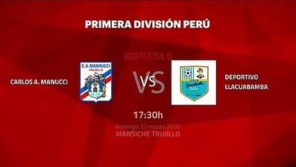 Previa partido entre Carlos A. Manucci y Deportivo Llacuabamba Jornada 8 Perú - Liga 1 Apertura