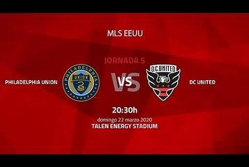 Previa partido entre Philadelphia Union y DC United Jornada 5 MLS - Liga USA