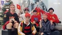 JUN VŨ, HOÀNG YẾN CHIBI, UNI5, HAN SARA GỬI LỜI CHÚC VÔ ĐỊCH ĐẾN VN AFF CUP 2018