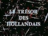 Le Trésor des Hollandais - Ep 02 - La Fille aux Yeux d'Email - 1969