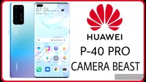 Huawei P40 pro complete specs revealed. A camera Beast.