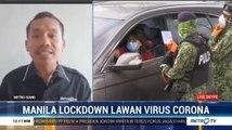 Manila <i>Lockdown</i> Lawan Virus Corona