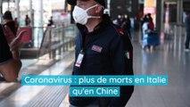 Coronavirus : l'Italie compte désormais plus de morts qu'en Chine