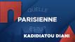 Quelle Parisienne es-tu Kadi Diani ?