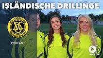 Heidrun, Asrun und Dagrun Sigurdardottir: Island-Trio begeistert Amateurverein