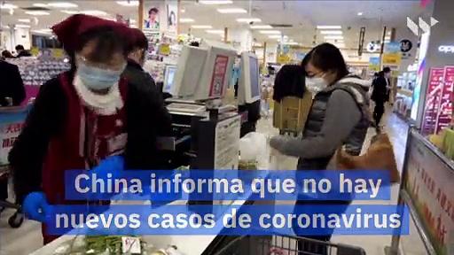 China informa que no hay nuevos casos de coronavirus