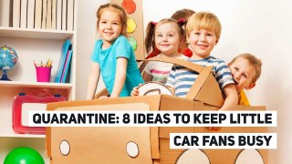 Quarantine: 8 ideas to keep little car fans busy