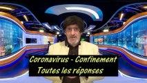 Coronavirus - confinement - Toutes vos questions