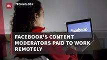 Facebook's Content Moderators Continue To Work