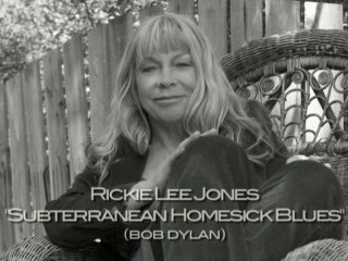Rickie Lee Jones - Subterranean Homesick Blues featuring Rickie Lee Jones