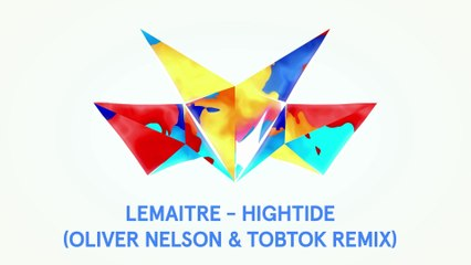 Lemaitre - High Tide