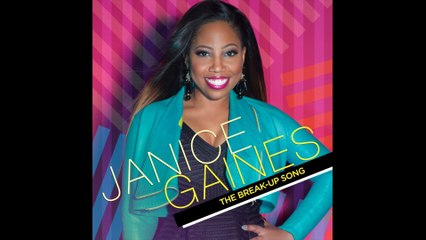 Janice Gaines - The Break-Up Song