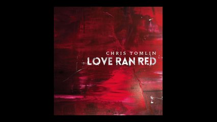 Chris Tomlin - Greater