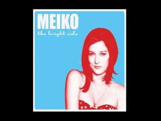Meiko - When The Doors Close