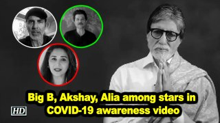 Big B, Akshay, Alia among stars in COVID-19 awareness video