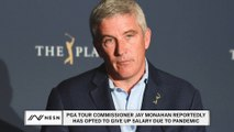 PGA Tour Commissioner Jay Monahan Reportedly Set To Give Up Salary Due To Coronavirus