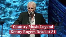 Kenny Rogers Has Died