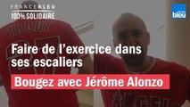 Faire de l'exercice dans ses escaliers avec Jérôme Alonzo