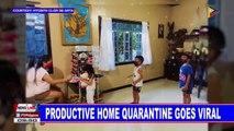 Productive home quarantine goes viral