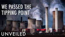 Why Climate Change is Now Inevitable | Unveiled