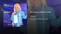 Milagro - Te Conozco Bien (In Live) - [Official Audio]