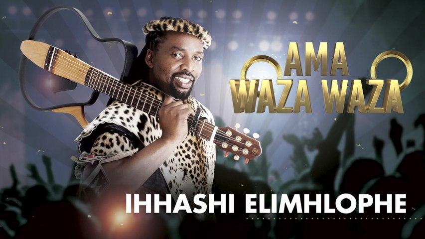 Ihhashi Elimhlophe - Ama Waza Waza