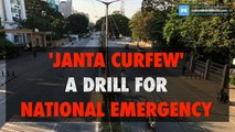 'Janta curfew' a drill for national emergency