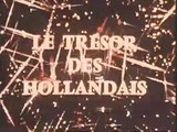 Le Trésor des Hollandais - Ep 06 - C'est Parti - 1969
