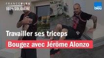 Travailler ses triceps avec Jérôme Alonzo