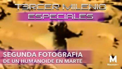 Tercer Milenio Especiales | Segunda Fotografía de un Humanoide en Marte| 22 de marzo 2020