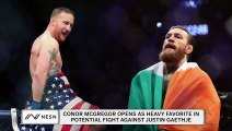 Conor McGregor opens as huge favorite in potential fight against Justin Gaethje