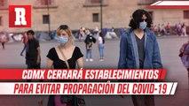 CDMX cerrará museos, gimnasios, cines y más para evitar propagación del COVID-19