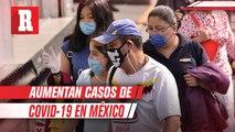 Aumentan casos de Coronavirus en México