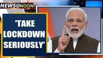 PM Modi urges Indians to take lockdown seriously as people defy orders| Oneindia News