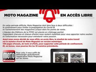 Moto Magazine reste avec vous !