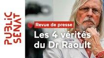 Chloroquine : le professeur Didier Raoult publie un livre (Revue de presse des territoires)
