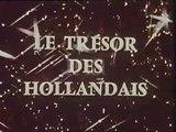 Le Trésor des Hollandais - Ep 08 - Sur les Bords du Saint-Laurent - 1969