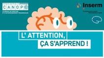 """FUN-MOOC : """"L'attention, ça s'apprend !"""""""
