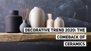 Decorative trend 2020: the comeback of ceramics