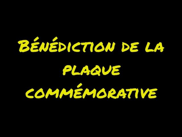 Bénédiction-Plaque Commémorative  -Jubilé de ND des Cités